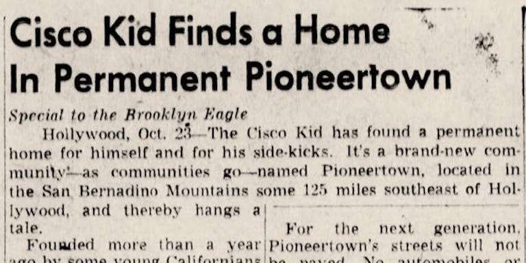 Newspaper headline clipping image. links to misc news articles about Pioneertown.