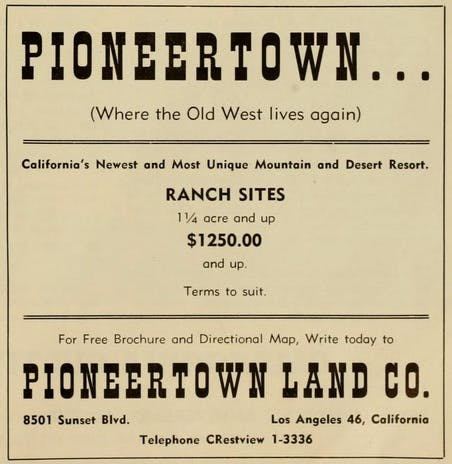 Pioneertown Land Co. real estate advertisement.